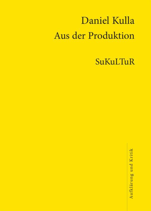 Daniel Kulla: Aus der Produktion (AuK 504)