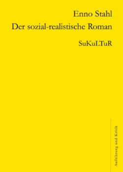 Enno Stahl: Der sozial-realistische Roman (AuK 507)