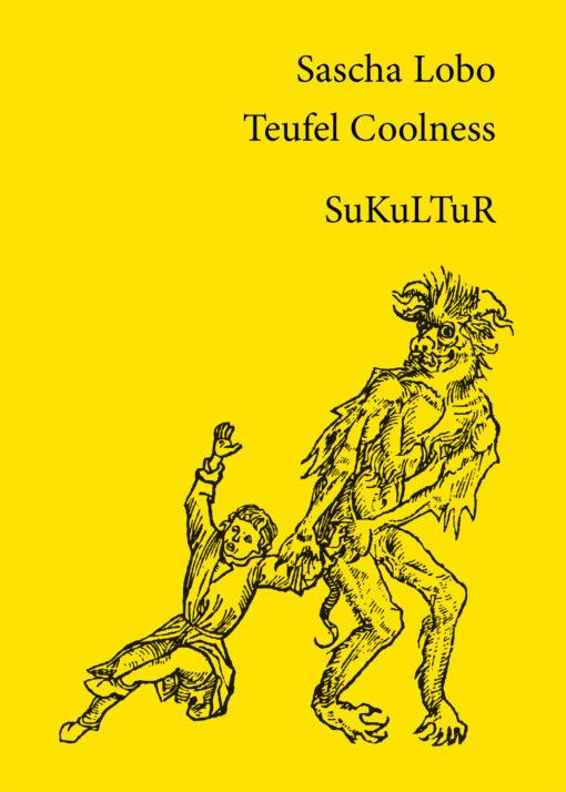 Sascha Lobo: Teufel Coolness (AuK 511)