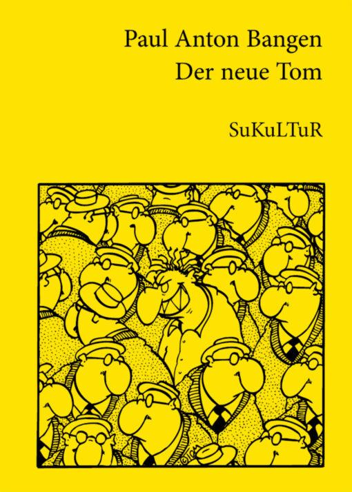 Paul Anton Bangen: Der neue Tom (SL 6)