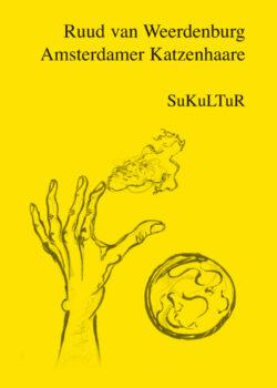 Ruud van Weerdenburg: Amsterdamer Katzenhaare (SL 14)