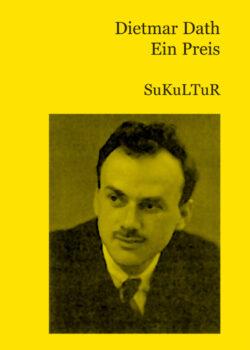 Dietmar Dath: Ein Preis (SL 18)