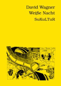David Wagner: Weiße Nacht (SL 24)