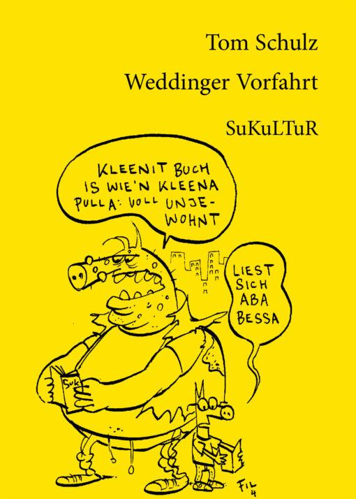 Tom Schulz: Weddinger Vorfahrt (SL 32)