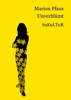 Marion Pfaus: Unverblümt (SL 36)