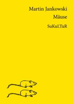 Martin Jankowski: Mäuse (SL 53)