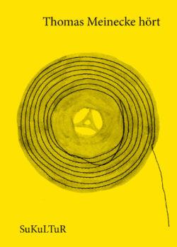 Thomas Meinecke hört (SL 68)