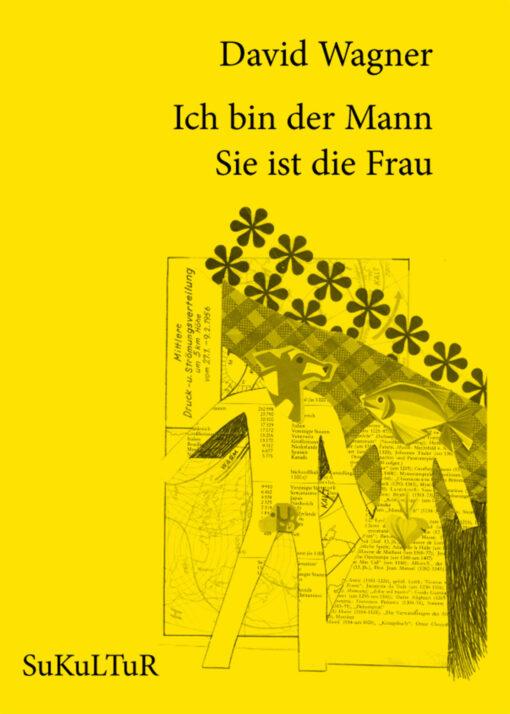 David Wagner: Ich bin der Mann Sie ist die Frau (SL 70)
