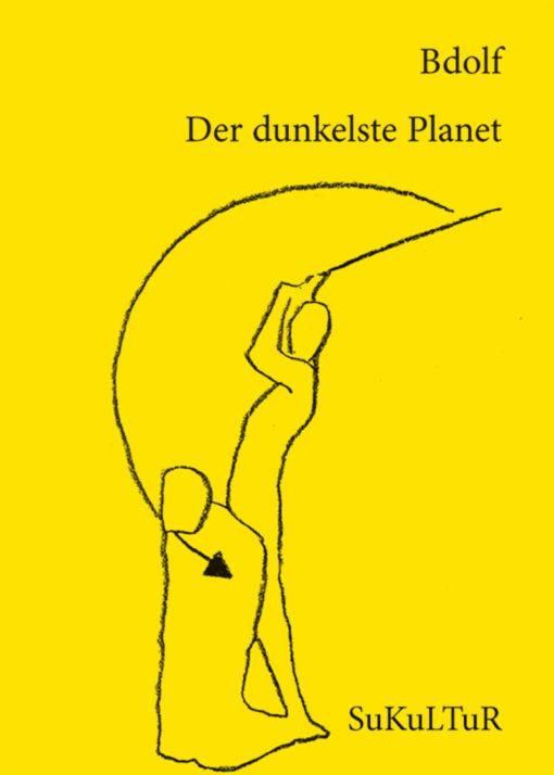 Bdolf: Der dunkelste Planet(SL 91)