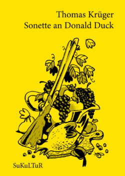 Thomas Krüger: Sonette an Donald Duck (SL 111)