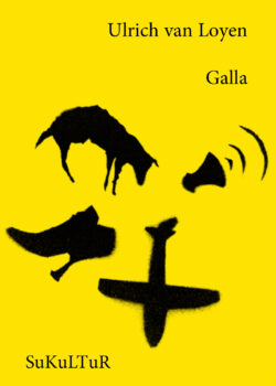 Ulrich van Loyen: Galla (SL 119)