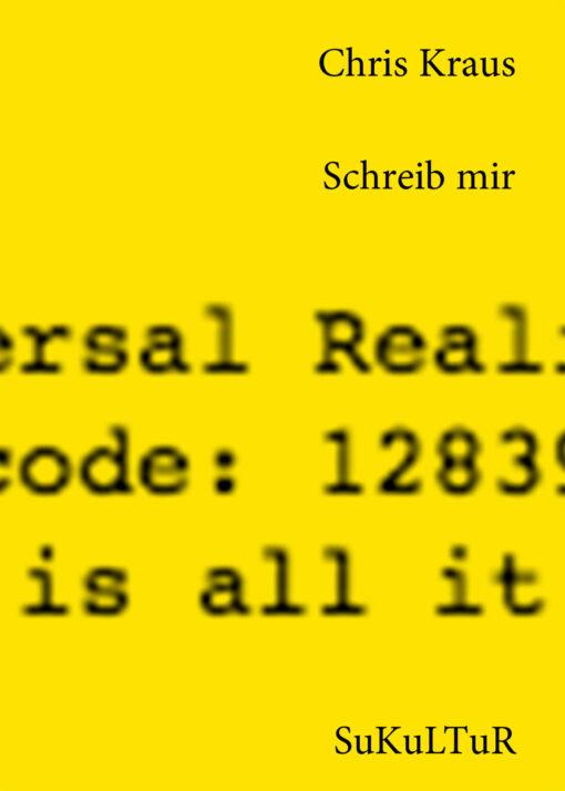 Chris Kraus: Schreib mir (SL 120)