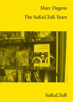 Marc Degens: The SuKuLTuR Years (SL 125)