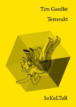 Tim Gaedke: Tesserakt(SL 132)
