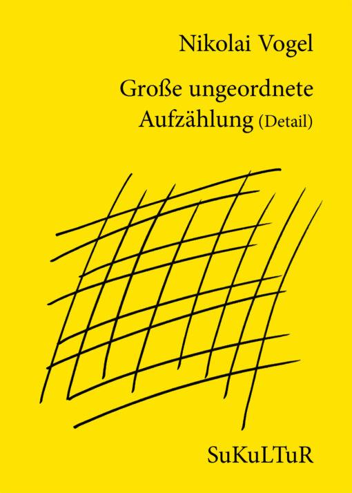 Nikolai Vogel: Große ungeordnete Aufzählung (SL 135)