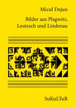Micul Dejun: Bilder aus Plagwitz, Leutzsch und Lindenau (SL 136)