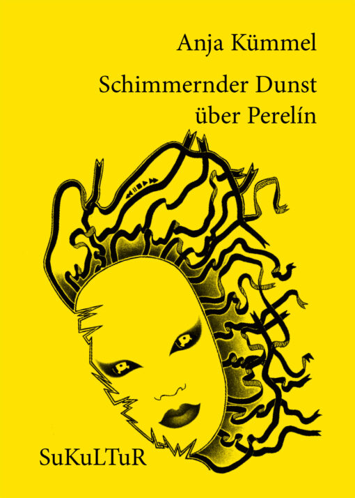 Anja Kümmel: Schimmernder Dunst über Perelín (SL 141)