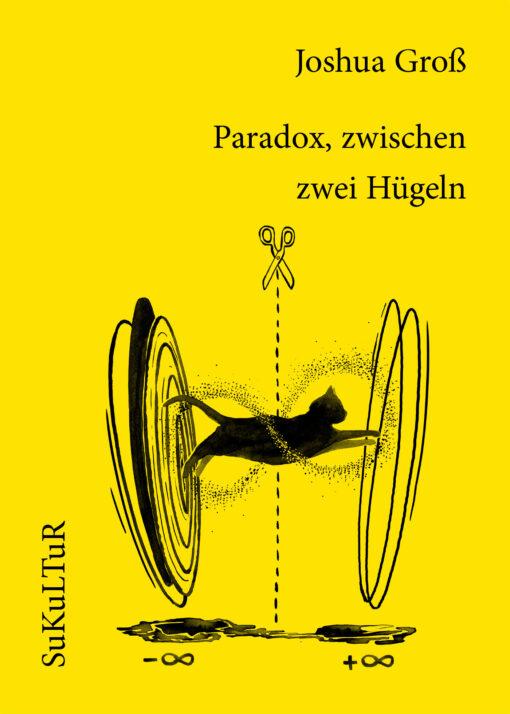 Joshua Groß: Paradox, zwischen zwei Hügeln (SL 150)
