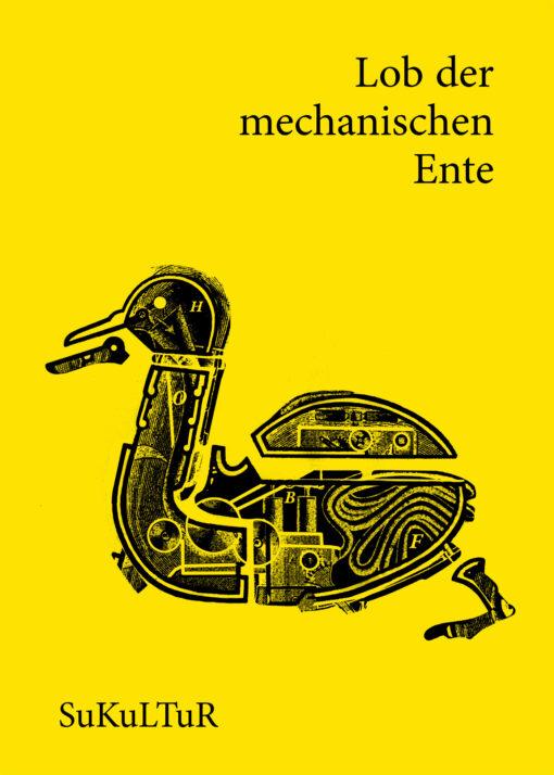 Tobias Roth (Hrsg.): Lob der mechanischen Ente (SL 157)