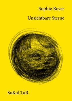Sophie Reyer: Unsichtbare Sterne (SL 161)