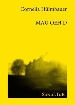 SL 167: Cornelia Hülmbauer: MAU OEH D
