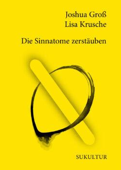Joshua Groß, Lisa Krusche: Die Sinnatome zerstäuben (SL 177)