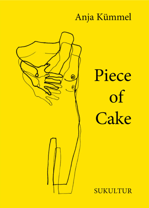 Anja Kümmel: Piece of Cake