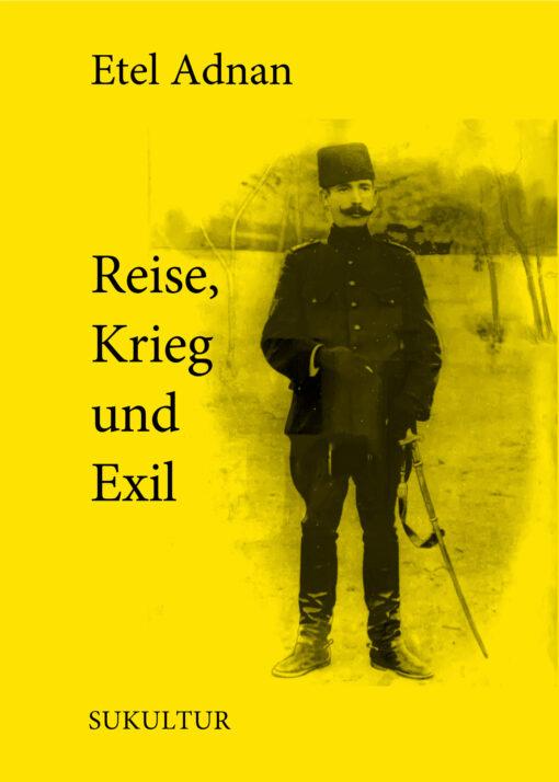 Etel Adnan: Reise, Krieg und Exil (SL 186)